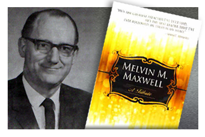 New book! Melvin M. Maxwell: A Tribute image