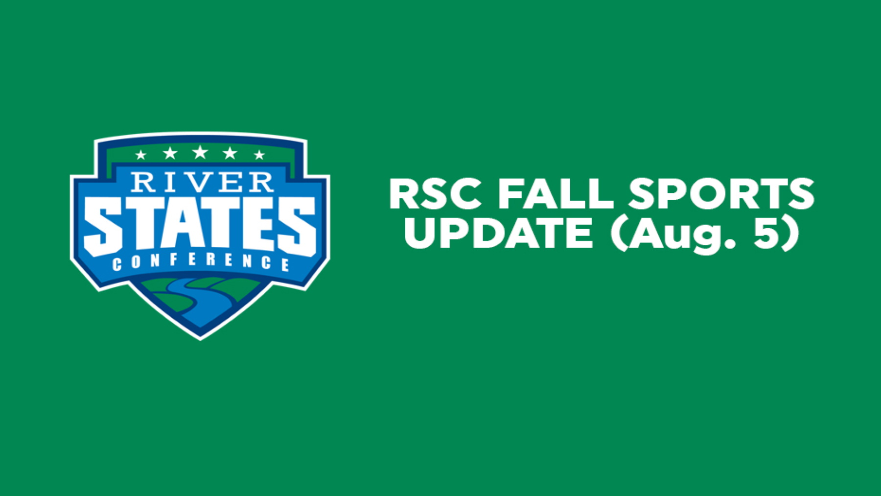 RIVER STATES CONFERENCE FALL SPORTS UPDATE (AUG. 5, 2020)